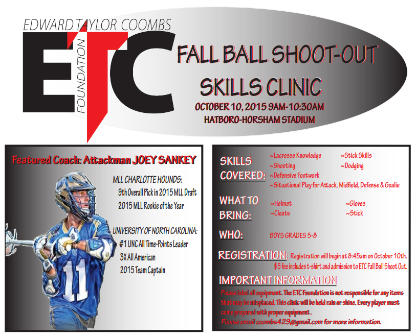 The fourth annual Fall Ball Shootout and youth lacrosse clinic will be held at Hatboro-Horsham High School's stadium on Oct. 10.