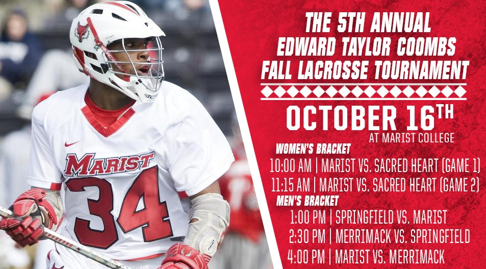 The fifth annual Edward Taylor Coombs Foundation fall lacrosse tournament will be held at Marist College on Oct. 16.